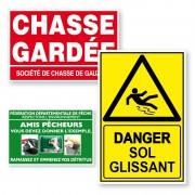 Panneaux alvéolaires : Chasse, Pêche, Sécurité, format 30 x 20 cm ou 40 x 30 cm